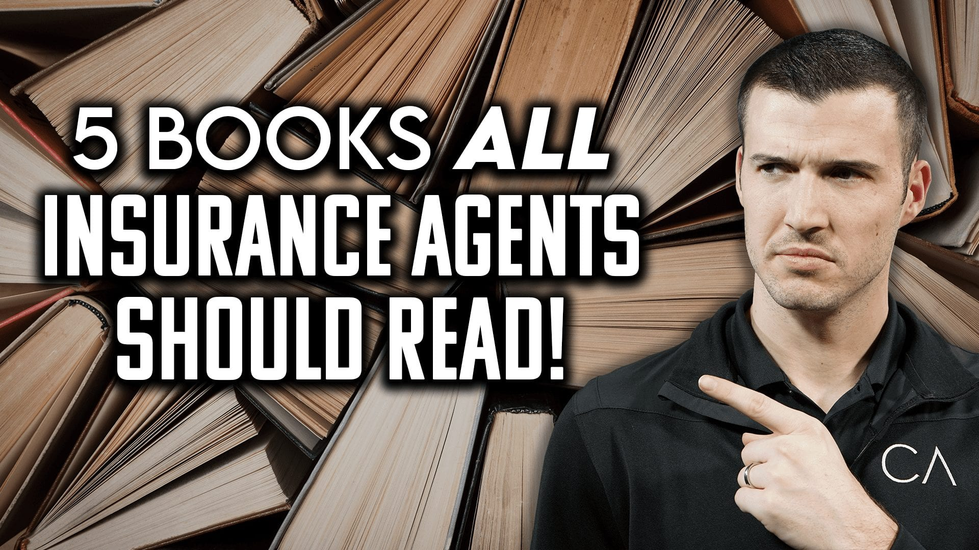 an image with text that says 5 books all insurance agents should and a picture of cody askins.