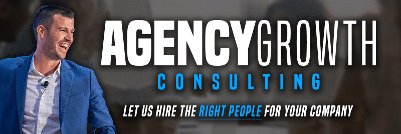An Image with large text that says Agency Growth Consulting let us hire the right people for you and an image of Cody Askins