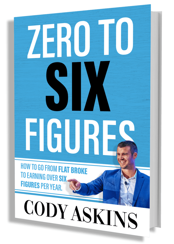 An image of Cody Askins' book Zero To Six Figures
