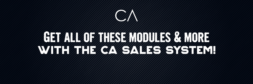 Gert all of these modules and more with the CA sales system