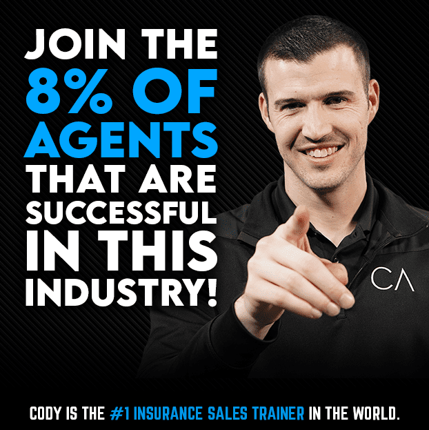 Join the 8% of agents that are successful in this industry! Cody is the #1 insurance sales trainer in the world.